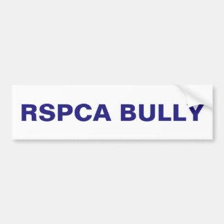 Bumper Sticker The RSPCA Bully