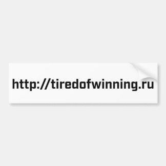 Bumper Sticker - tiredofwinning.ru