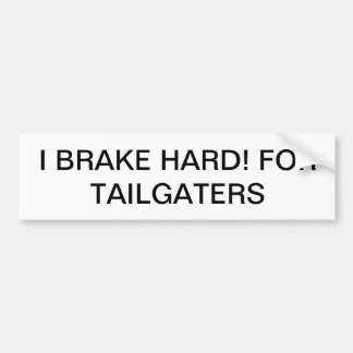 Bumper sticker to alert tailgaters back off