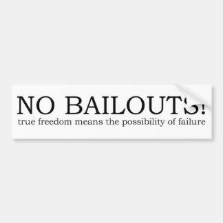 bumper sticker - true freedom no more bailouts car bumper sticker