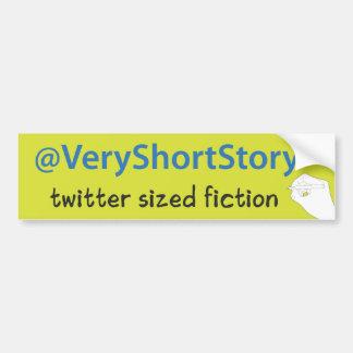 bumper sticker - @VeryShortStory
