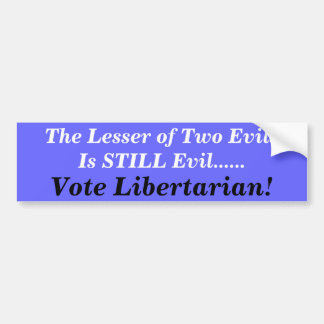 Bumper Sticker--vote Libertarian Bumper Sticker