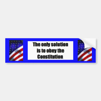 Bumper Sticker w/ THE ONLY SOLUTION IS TO OBEY THE