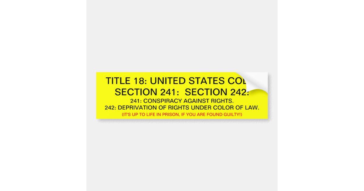 bumper sticker w   title 18  usc  241  242
