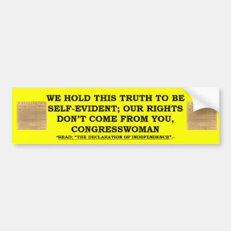 Bumper Sticker w/ We Hold This Truth/Congresswoman