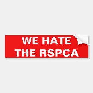 Bumper Sticker We Hate The RSPCA Car Bumper Sticker