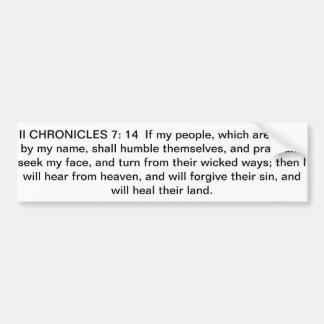 bumper sticker with bible verse II Chron. 7:14