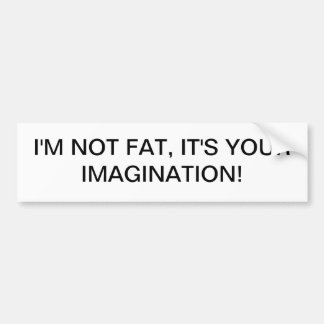 bumper sticker with humorous message
