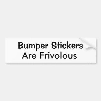 Bumper Stickers Are Frivolous