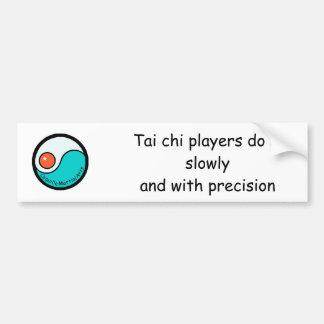bumper: Tai chi players do it slowly with ... Bumper Sticker