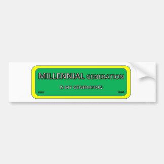 Bumper/window sticker MILLENNIAL