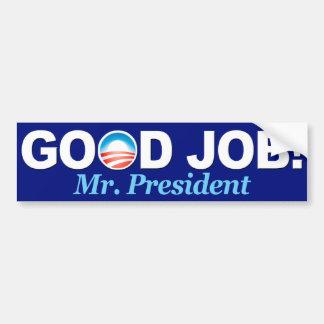 BumperSticker - Obama Good Job Bumper Sticker