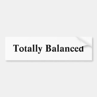 Bumpersticker totalmente equilibrado pegatina para auto