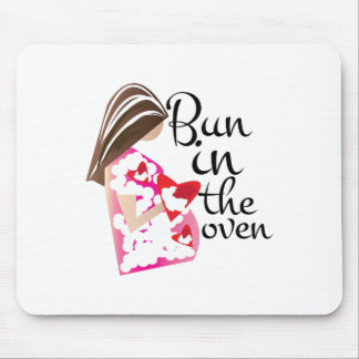Bun In Oven Mouse Pad