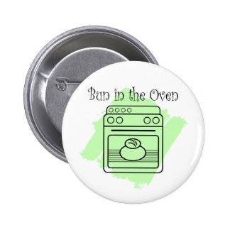 Bun in the Oven 2 Inch Round Button