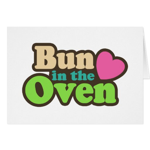 Bun In The Oven Cards