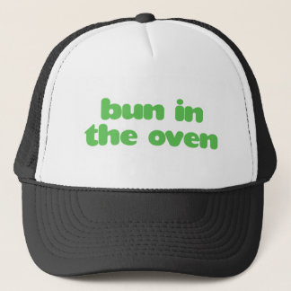 Bun In the Oven - green Trucker Hat