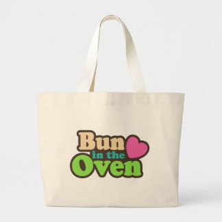 Bun In The Oven Large Tote Bag