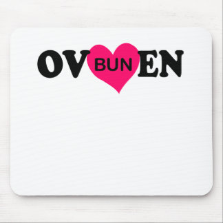 BUN IN THE OVEN.png Mouse Pad