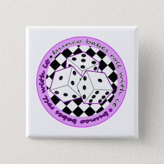 Bunco Babes Roll With It - Purple Button