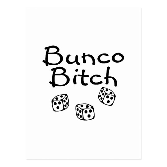 Bunco Bitch Postcard