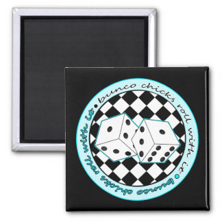 Bunco Chicks Roll With It - Blue 2 Inch Square Magnet
