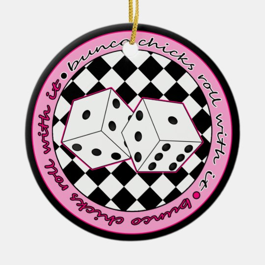 Bunco Chicks Roll With It Pink - One Sided Ceramic Ornament