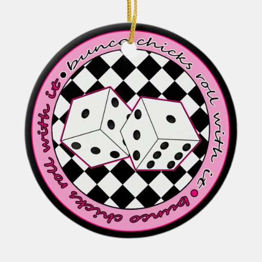 Bunco Chicks Roll With It Pink - One Sided Christmas Tree Ornaments