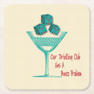 Bunco Coasters - Our Drinking Club Has A Bunco
