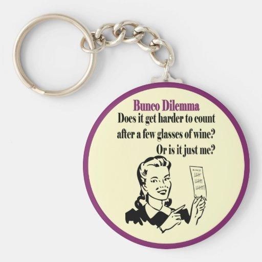 Bunco - Funny Dilema Keychains