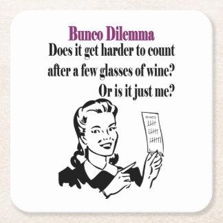 Bunco Funny Dilemma Square Paper Coaster