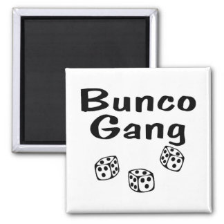 Bunco Gang 2 Inch Square Magnet