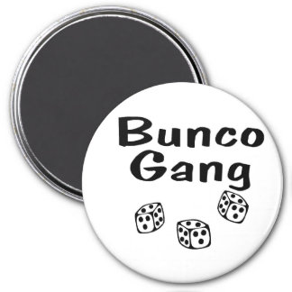 Bunco Gang 3 Inch Round Magnet