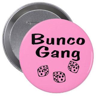 Bunco Gang 4 Inch Round Button