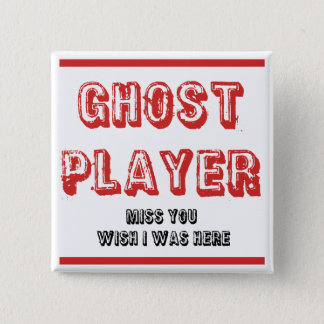 bunco ghost player pinback button