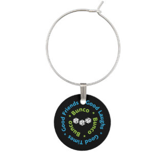 Bunco - Good Friends, Good Times, Good Laughs Wine Charms