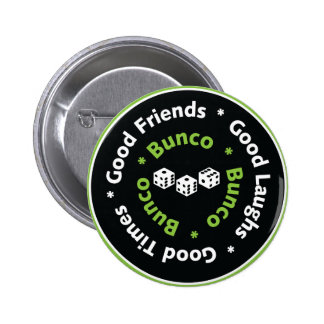 bunco good friends pinback button