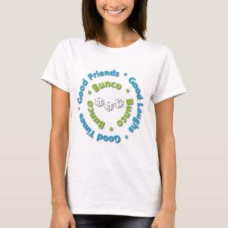 bunco good friends T-Shirt