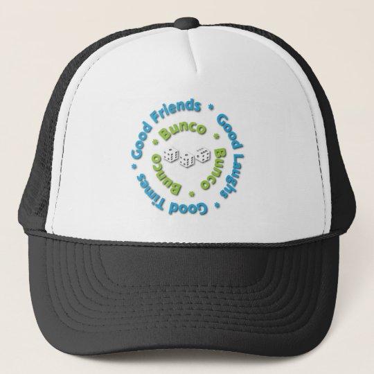 bunco good friends trucker hat