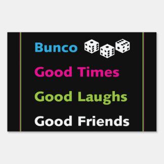 Bunco Good Times, Good Laughs, Good Friends Yard Sign
