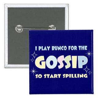 Bunco Gossip 2 Inch Square Button