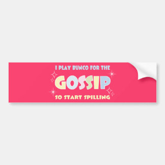 Bunco Gossip Bumper Sticker