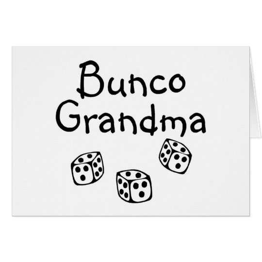 Bunco Grandma Card