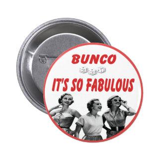 bunco it's so fabulous pinback button