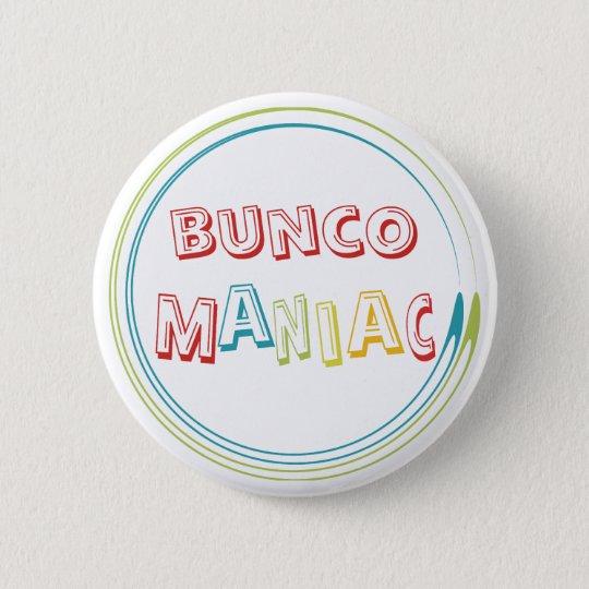 bunco maniac pinback button