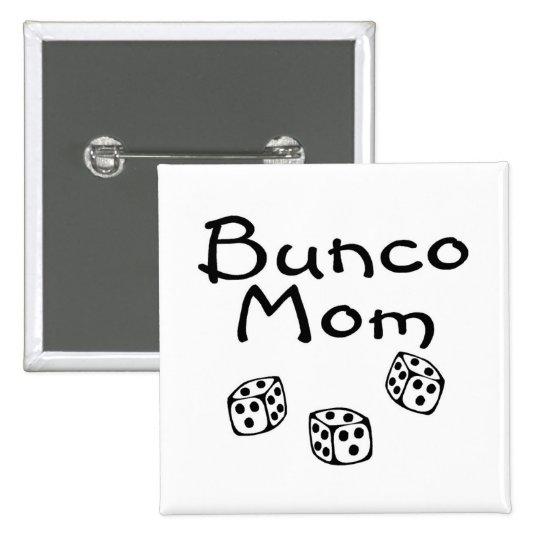 Bunco Mom Button