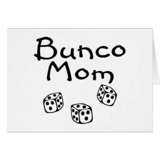 Bunco Mom Card
