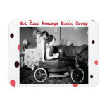 Bunco - Not Your Average Bunco Group Magnet