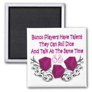bunco players have talent #2 2 inch square magnet