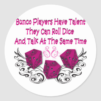 bunco players have talent #2 classic round sticker